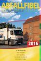 Abfallfibel 2016 - Stadt Pasewalk, Stadt Strasburg, Amt Uecker-Randow-Tal, Amt Löcknitz-Penkun
